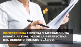 CONFERENCIA: «EMPRESA Y MERCADO»…