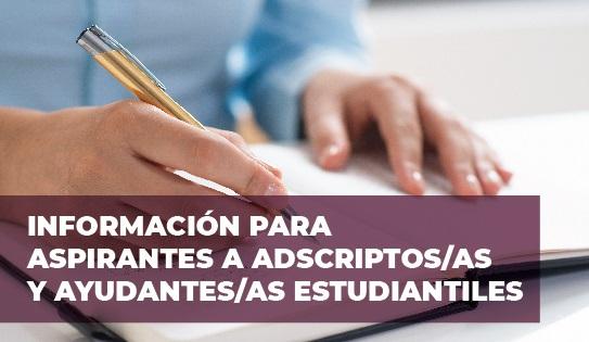 INSCRIPCIONES PARA ASPIRANTES A ADSCRIPTOS/AS Y AYUDANTES 2021