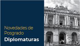 NOVEDADES DE POSGRADO – DIPLOMATURAS