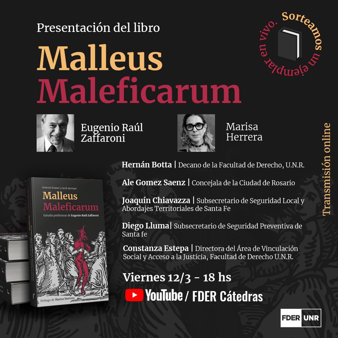 PRESENTACIÓN EN VIVO DEL LIBRO «MALLEUS MALEFICARUM: ESTUDIO PRELIMINAR DE EUGENIO RAÚL ZAFFARONI»