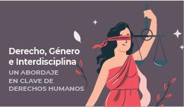 CURSO DE POSGRADO «DERECHO, GÉNERO E INTERDISCIPLINA