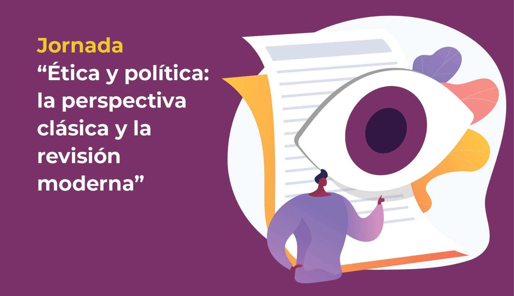 JORNADA: ÉTICA Y POLÍTICA